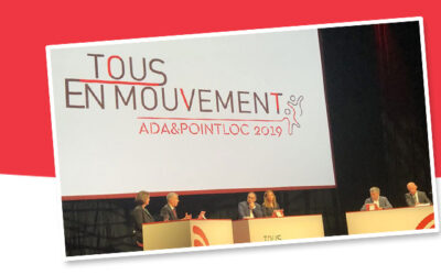 Convention Ada & Point Loc 2019 à Deauville – Projets ambitieux et enjeux à venir
